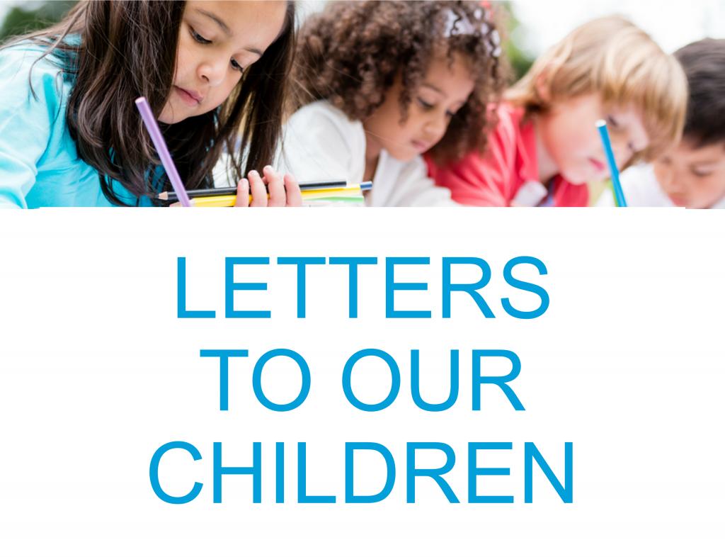 Letters-to-our-Children_Slider-1024x786-1-owpq54ybj84g83hqn8qy15q1jg8y0ry3u24mx7xzuc